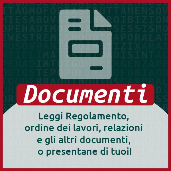 Documenti - Leggi Regolamento, ordine dei lavori, relazioni e gli altri documenti, o presentane di tuoi!